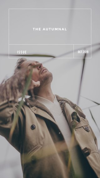 THE AUTUMNAL ISSUE Oct.2019