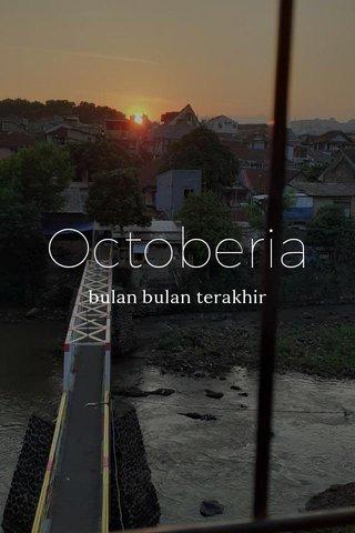 Octoberia bulan bulan terakhir