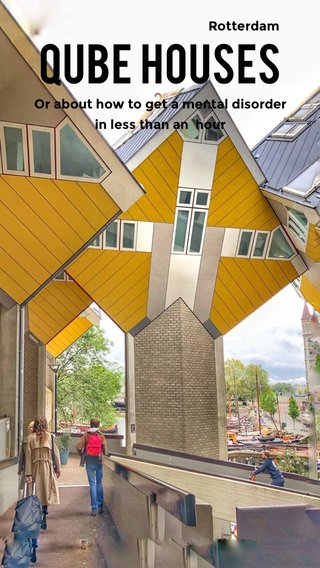 Qube houses Rotterdam Or about how to get a mental disorder in less than an hour