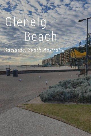Glenelg Beach Adelaide, South Australia