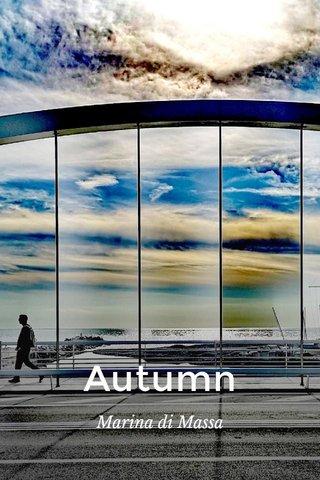 Autumn Marina di Massa