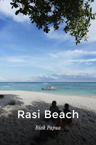 Rasi Beach Biak Papua