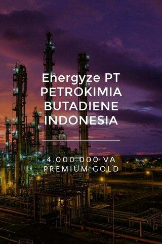 Energyze PT PETROKIMIA BUTADIENE INDONESIA 4.000.000 VA PREMIUM GOLD