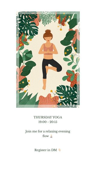 THURSDAY YOGA 19:00 - 20:15 Join me for a relaxing evening flow 🕯 Register in DM 👇🏻