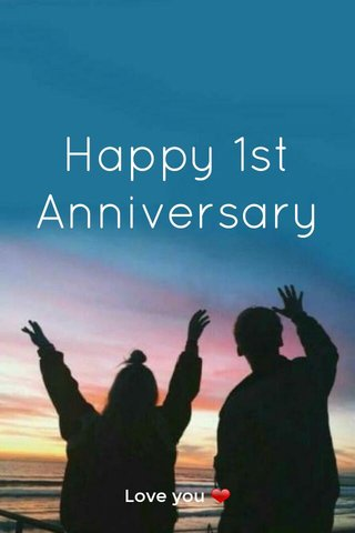 Happy 1st Anniversary Love you ❤