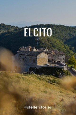 ELCITO #stellerstories