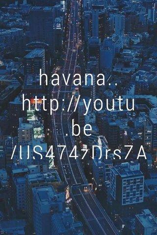 havana.. http://youtu.be/US474zDrsZA