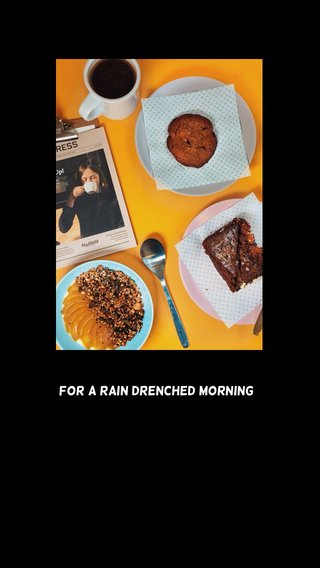 For A Rain Drenched Morning
