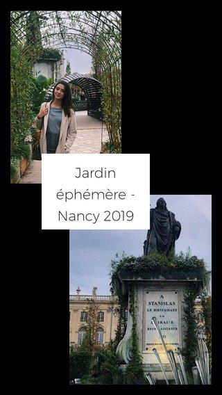 Jardin éphémère - Nancy 2019