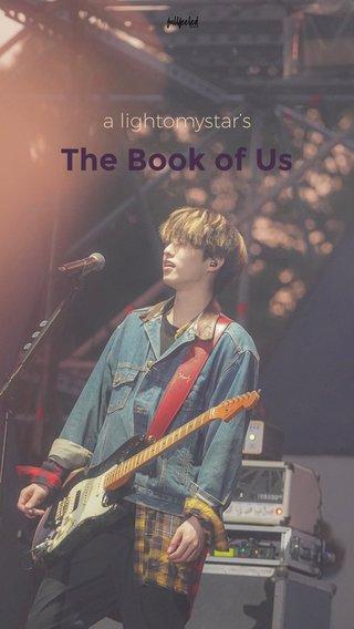 The Book of Us a lightomystar's
