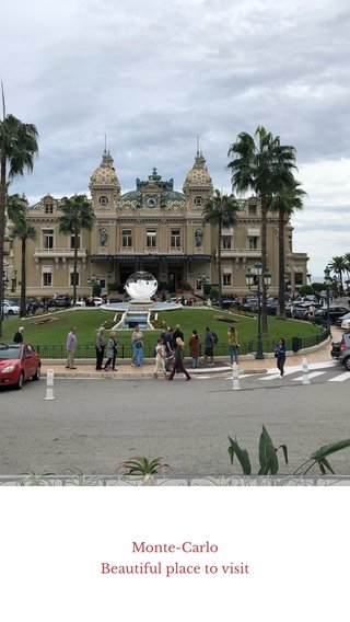 Monte-Carlo Beautiful place to visit