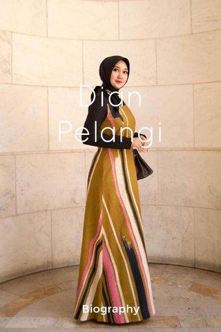 Dian Pelangi Biography
