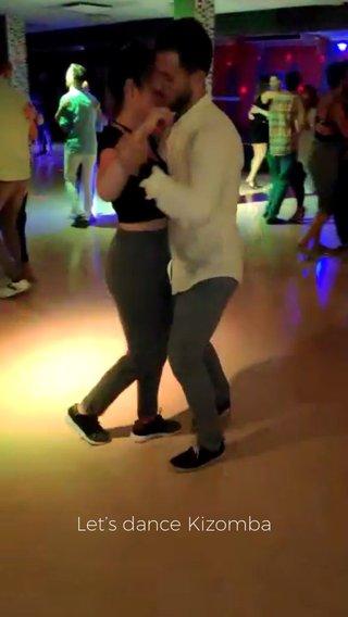 Let's dance Kizomba