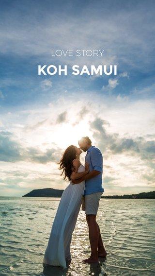 KOH SAMUI LOVE STORY
