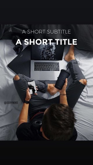 A SHORT TITLE A SHORT SUBTITLE