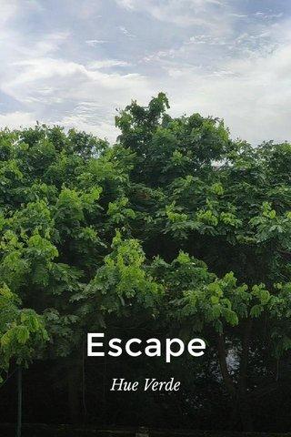 Escape Hue Verde