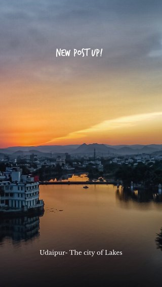 New post up! Udaipur- The city of Lakes