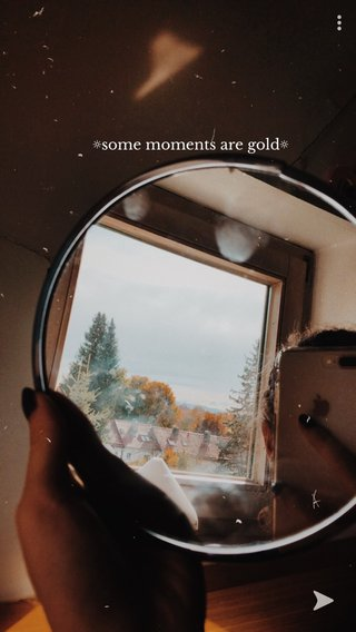 ☼some moments are gold☼