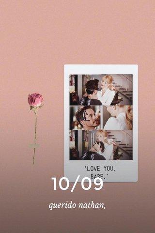 10/09 querido nathan,