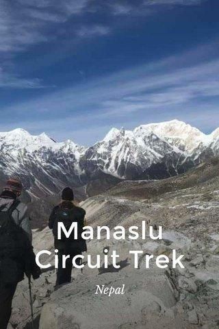Manaslu Circuit Trek Nepal