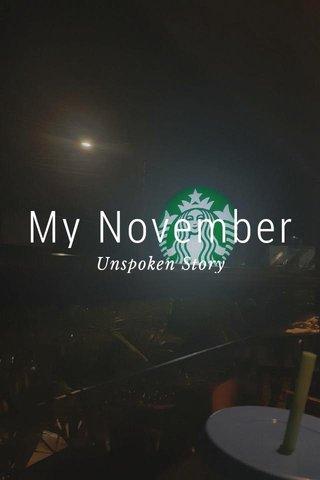 My November Unspoken Story
