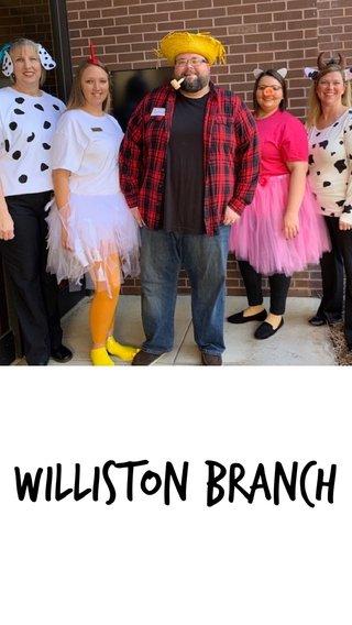 Williston Branch