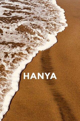 HANYA