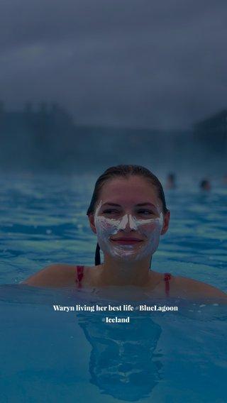 Waryn living her best life #BlueLagoon #Iceland
