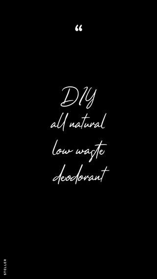 DIY all natural low waste deodorant