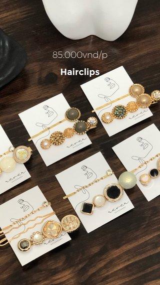85.000vnd/p Hairclips