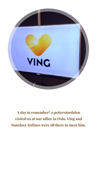 A day to remember! @petterstordalen visited us at our office in Oslo. Ving and Sunclass Airlines were all there to meet him.