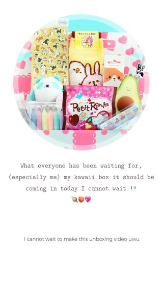 What everyone has been waiting for, (especially me) my kawaii box it should be coming in today I cannot wait !! 🪐🍑💖 I cannot wait to make this unboxing video uwu