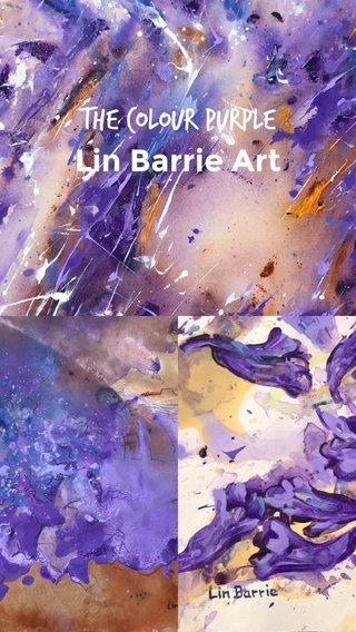 The Colour Purple Lin Barrie Art