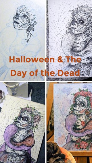 Halloween & The Day of the Dead