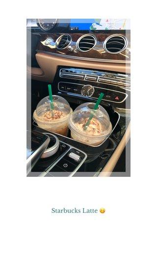 Starbucks Latte 😋