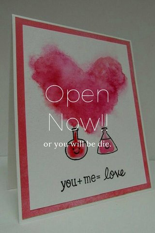 Open Now!! or you will be die.