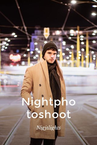 Nightphotoshoot Nigjtlights