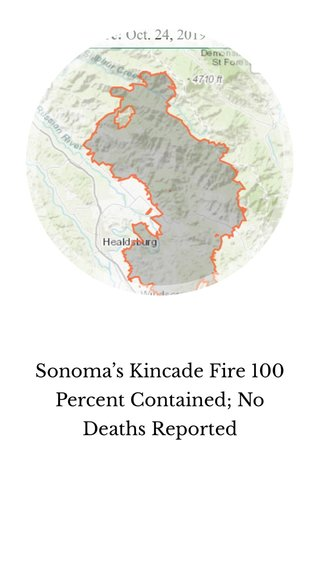Sonoma's Kincade Fire 100 Percent Contained; No Deaths Reported