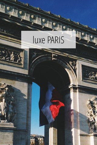 luxe PARIS