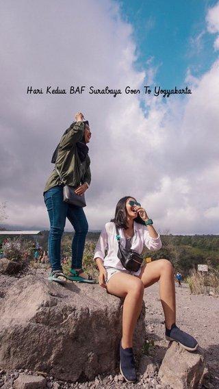 Hari Kedua BAF Surabaya Goes To Yogyakarta
