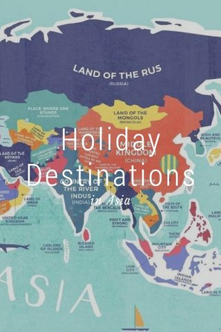 Holiday Destinations in Asia