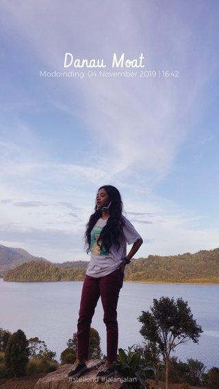 Danau Moat Modoinding, 04 November 2019 | 16:42 #stellerid #jalanjalan
