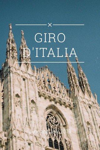 GIRO D'ITALIA June and July, 2019