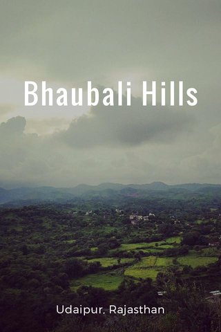 Bhaubali Hills Udaipur, Rajasthan
