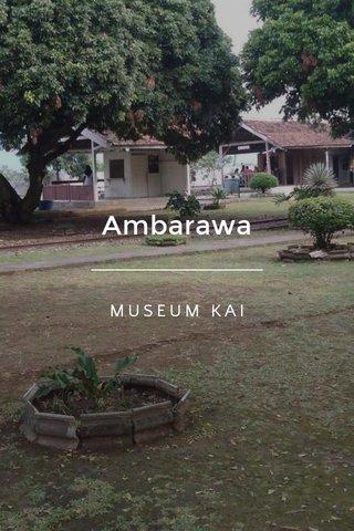 Ambarawa MUSEUM KAI