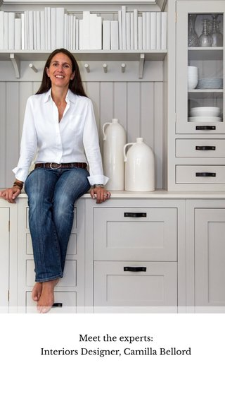 Meet the experts: Interiors Designer, Camilla Bellord