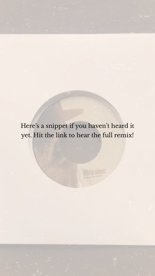 Here's a snippet if you haven't heard it yet. Hit the link to hear the full remix!