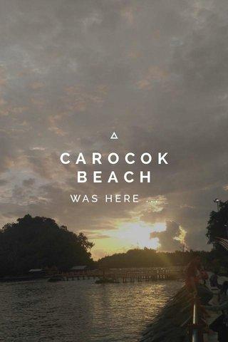CAROCOK BEACH WAS HERE ...