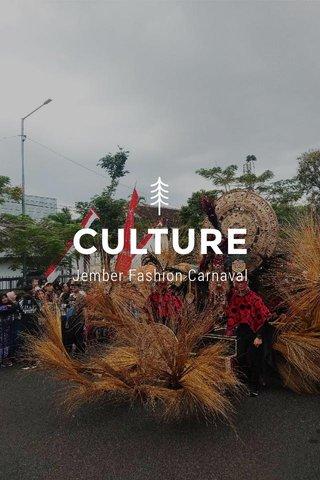 CULTURE Jember Fashion Carnaval