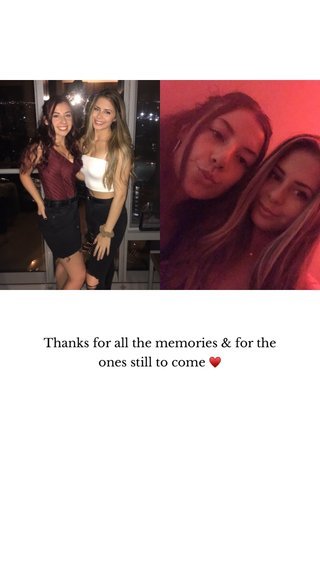Thanks for all the memories & for the ones still to come ♥️